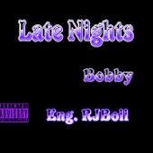 Late Nights de Bobby