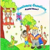 Cantemos Cuenticos by Krystiel Rivera F