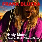 Holy Mama de Frank Blueka