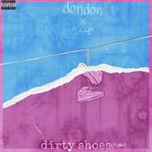 Dirty Shoes (Remix) by Jaae