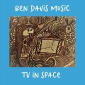 TV in Space by Ben Davis Music