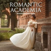 Romantic Academia by Various Artists