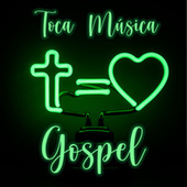 Toca Música Gospel de Various Artists