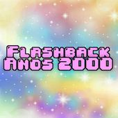 Flashback Anos 2000 by Various Artists