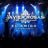 El Amigo (En Vivo) de Javier Rosas Y Su Artillería Pesada