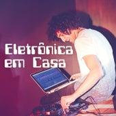Eletronica em Casa van Various Artists