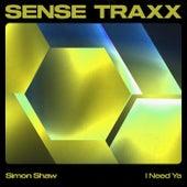 I Need Ya von Simon Shaw