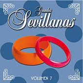 Grandes Sevillanas - Vol. 7 de Various Artists