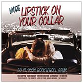 More Lipstick On Your Collar by Various Artists