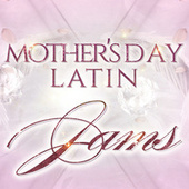 Mother's Day Latin Jams de Various Artists