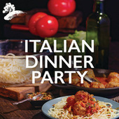 Italian Dinner Party by Various Artists