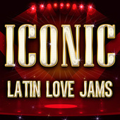 ICONIC - Latin Love Jams Reggaeton de Various Artists