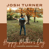 Happy Mother's Day de Josh Turner