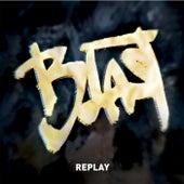 Replay von Blast