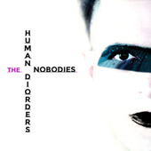 The Nobodies (Cover) von The Human Disorders