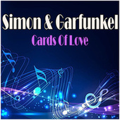 Cards Of Love de Simon & Garfunkel