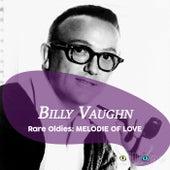 Rare Oldies: Melodie of Love by Billy Vaughn