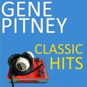 Classic Hits von Gene Pitney