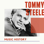 Tommy Steele - Music History by Tommy Steele