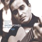 Three Originals - Tristeza On Guitar / Poema On Guitar / Apaixonado de Baden Powell