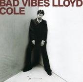 Bad Vibes de Lloyd Cole