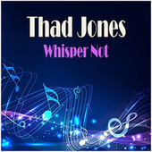 Whisper Not fra Thad Jones