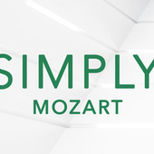 Simply Mozart by Wolfgang Amadeus Mozart