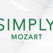 Simply Mozart von Wolfgang Amadeus Mozart