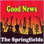 Good News de Springfields