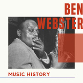 Ben Webster - Music History by Ben Webster