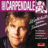 Welthits zum Träumen von Howard Carpendale