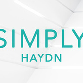Simply Haydn von Franz Joseph Haydn