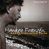Många varv kring solen de Hawkey Franzén