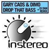 Drop That Bass de Gary Caos