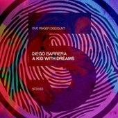 A Kid With Dreams by Diego Barrera