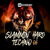 Slammin' Hard Techno, Vol. 06 de Various Artists