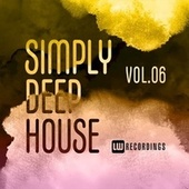 Simply Deep House, Vol. 06 von Various Artists