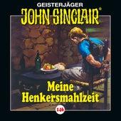 Folge 146: Meine Henkersmahlzeit von John Sinclair