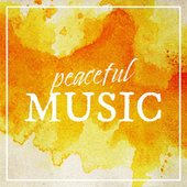 Peaceful Music by Various Artists