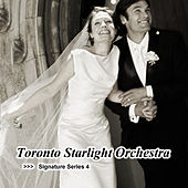 Signature Series 4 by Toronto Starlight Orchestra