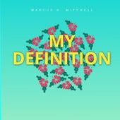 My Definition von Marcus H. Mitchell