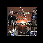 Highlander: the Amateur 2 by Justin T. Pruitt