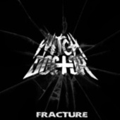 Fracture by Witchdoctor