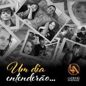 Um Dia Entenderão by Luciano Andrade