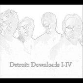 Downloads I-IV by Detroit
