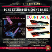 A Tribute to the Big Bands: Duke Ellington & Count Basie by Maxwell Davis