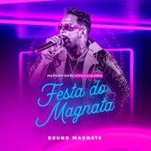 Festa do Magnata by Bruno Magnata