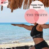 The Truth - Happy Yoga Sounds de Serenity Calls