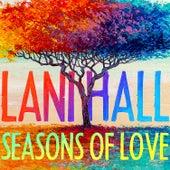 Seasons Of Love de Lani Hall