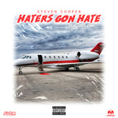Haters Gon Hate (feat. Joey Cool) by Steven Cooper